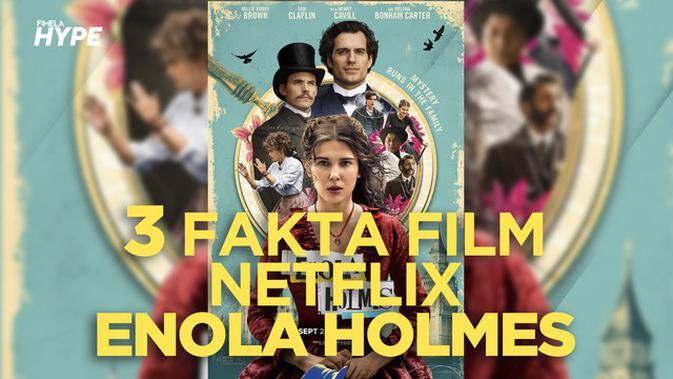 3 Fakta di Balik Film Netflix Enola Holmes