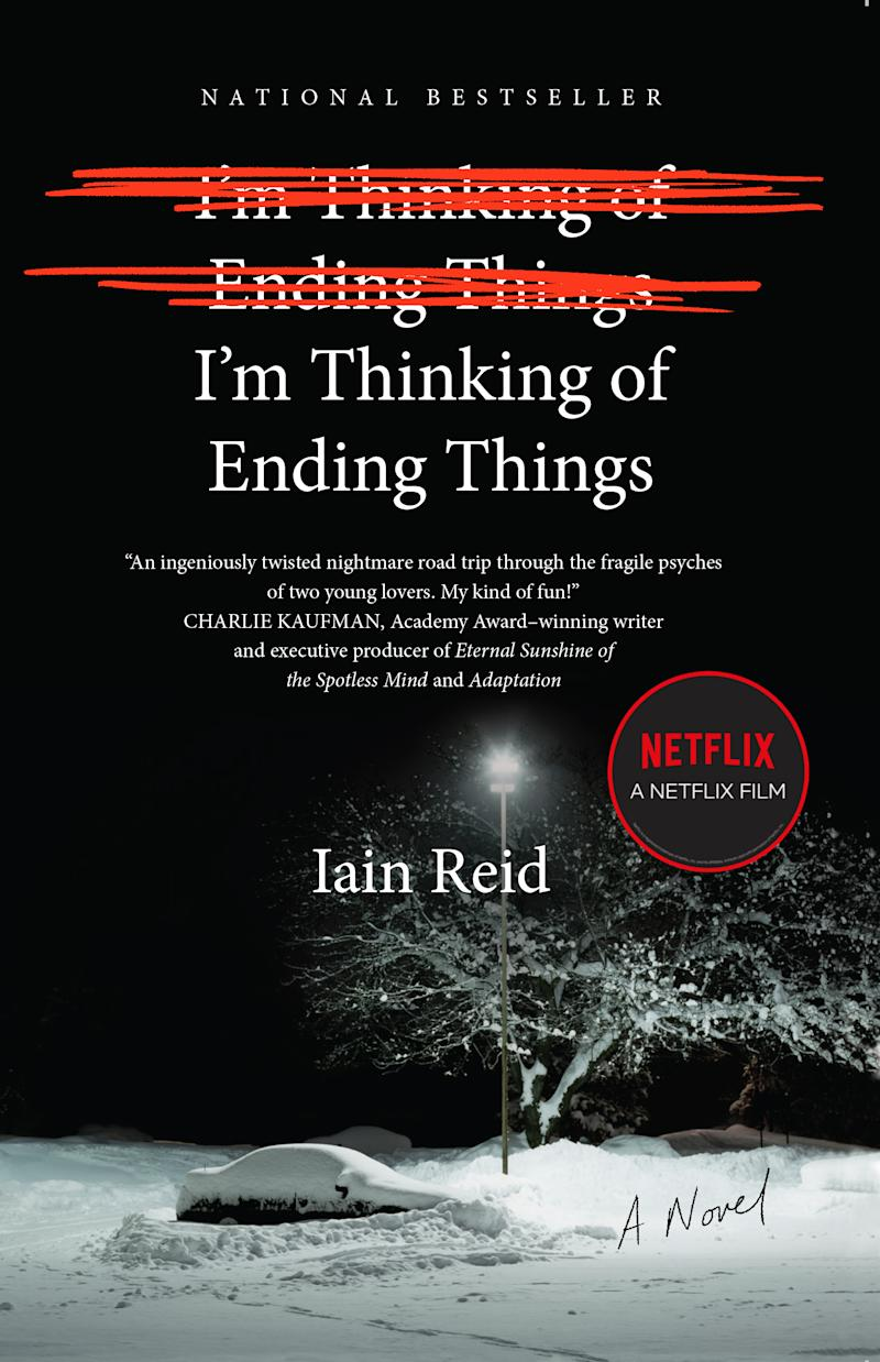 I'm Thinking of Ending Things by Iain Reid. Image via Indigo.