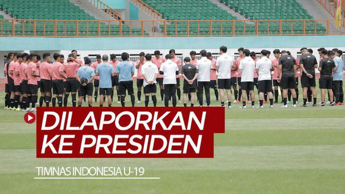 VIDEO: Perkembangan Timnas Indonesia U-19 Dilaporkan ke Presiden Jokowi