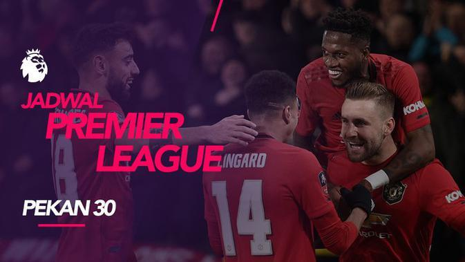 MOTION GRAFIS: Jadwal Premier League Pekan 30, Tottenham Hotspur Bertemu Manchester United