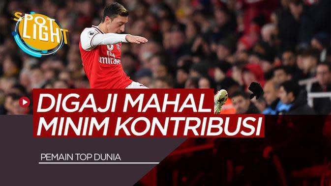 VIDEO: 5 Pemain Mahal Minim Kontribusi Termasuk Mesut Ozil di Arsenal