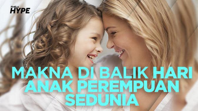 Makna di Balik Hari Anak Perempuan Sedunia