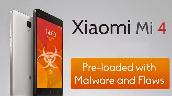 Handset Xiaomi Mi4 diduga mengandung malware jenis spyware dan adware secara pre-load.