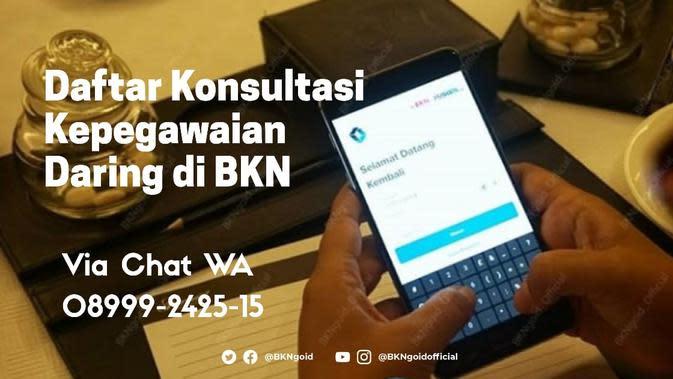 BKN membuka pendaftaran konsultasi bagi PNS melalui aplikasi chat. (Dok BKN)