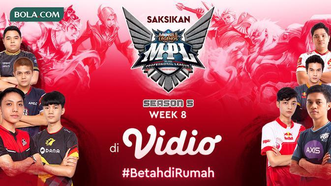 Mobile Legends MPL Season 5 Week ke-8 Bisa Disaksikan Hanya di Vidio
