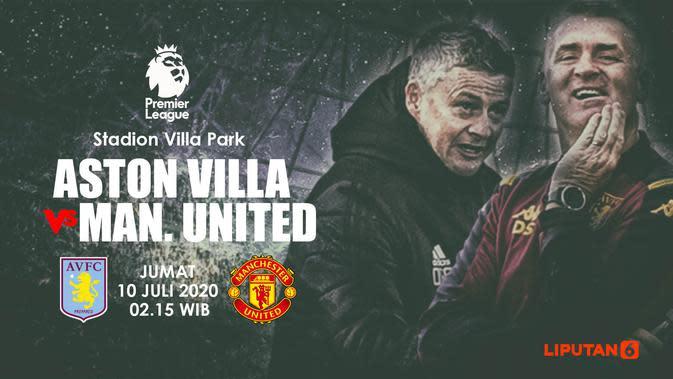 Link Live Streaming Liga Inggris Aston Villa Vs MU