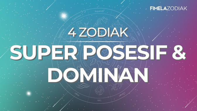 4 Zodiak Super Posesif dan Dominan