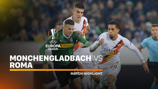 VIDEO: Highlights Liga Europa, Gladbach Vs Roma 2-1