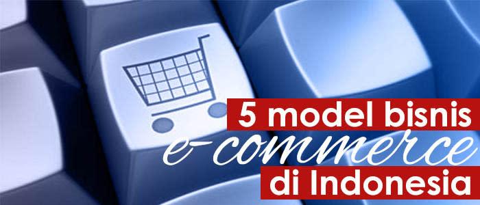 5 model bisnis e-commerce