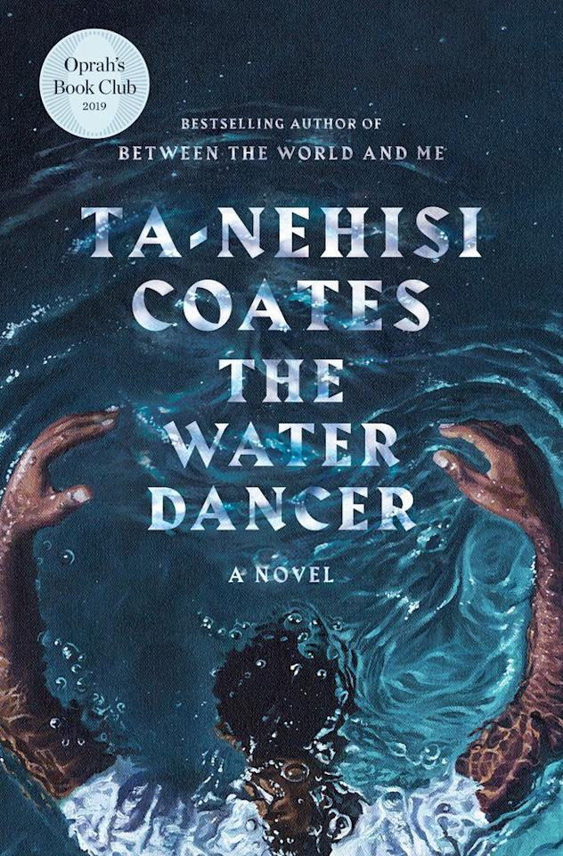 """<p><strong>Ta-Nehisi Coates</strong></p><p>bookshop.org</p><p><strong>$40.50</strong></p><p><a href=""""https://bookshop.org/books/the-water-dancer/9780399590597"""" target=""""_blank"""">Shop Now</a></p><p>Hiram Walker is born into slavery, but after his mother gets sold away, he loses his memory of her but receives a mysterious power in return. When that same power saves him from drowning years later, he's spurred to escape and try and rescue his family. So starts a harrowing journey. </p><p><strong>RELATED: </strong><a href=""""https://www.goodhousekeeping.com/life/entertainment/g32745719/best-books-about-anti-racism/"""" target=""""_blank"""">Books On Anti-Racism to Educate Yourself</a></p>"""