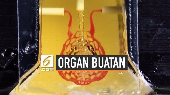 VIDEO: Begini Hasil Organ Tubuh Buatan Printer Tiga Dimensi