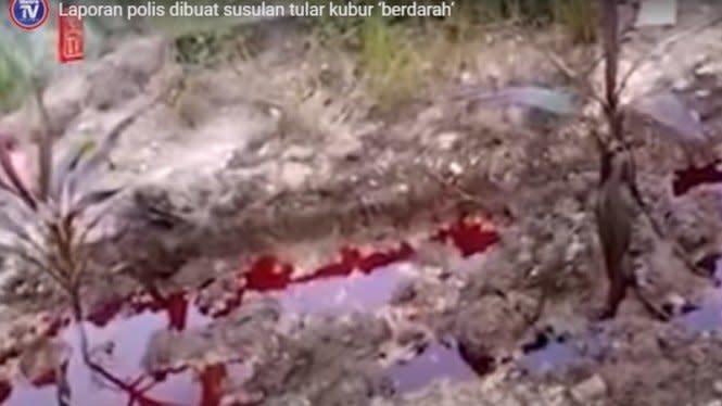 Viral Video Kuburan Mengeluarkan Cairan Seperti Darah