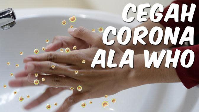 VIDEO: Cegah Corona ala WHO