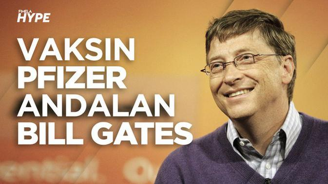 Bill Gates Optimis Vaksin Pfizer Bisa Usir Corona