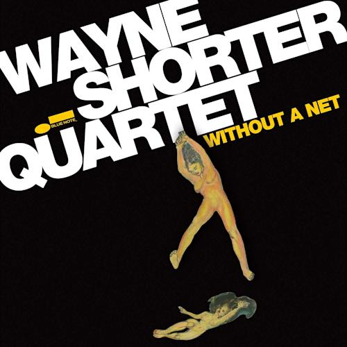 """This CD cover image released by Blue Note Records shows """"Without a Net,"""" by Wayne Shorter. (AP Photo/Blue Note Records_"""