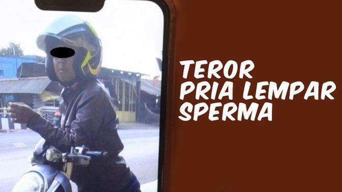 VIDEO TOP 3: Teror Pria Lempar Sperma