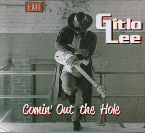 "This CD cover image released by Chuckie Productions shows ""Comin' Out of the Hole,"" by Gitlo Lee. (AP Photo/Chuckie Productions)"