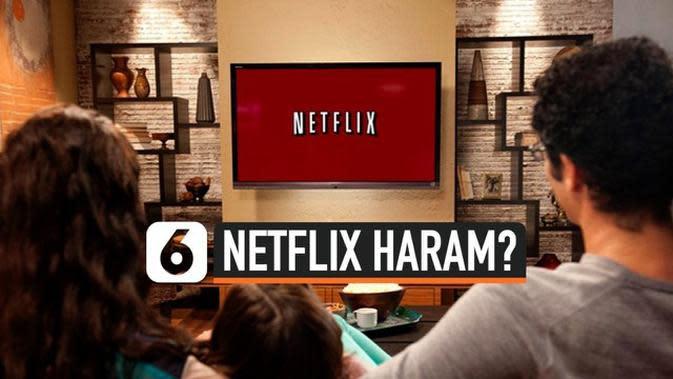 VIDEO: MUI Bakal Keluarkan Fatwa Haram untuk Netflix?