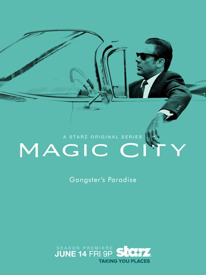 """Magic City"" Season 2"