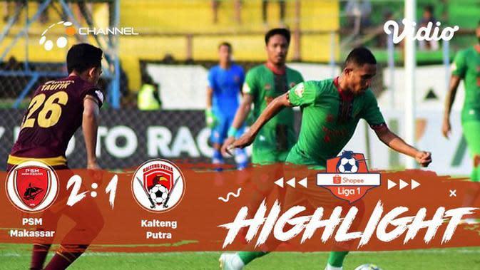 Full Highlight - PSM Makassar 2 vs 1 Kalteng Putra | Shopee Liga 1 2019/2020