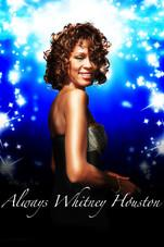Whitney Houston's Biography Chronicled In 'Always Whitney' Documentary