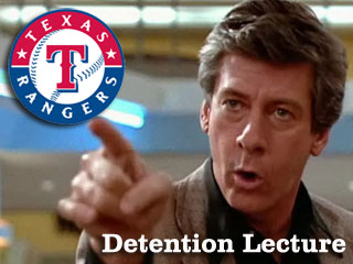 Detention Lecture: Your 2011 Texas Rangers