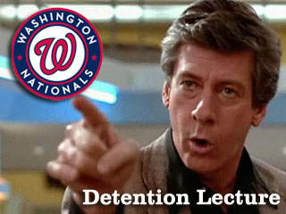 Detention Lecture: Your 2011 Washington Nationals