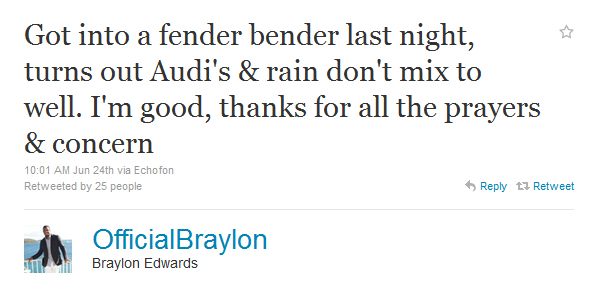 This just in: Braylon Edwards is not a great driver