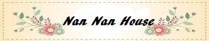 Nan Nan House * 低調雜貨舖*