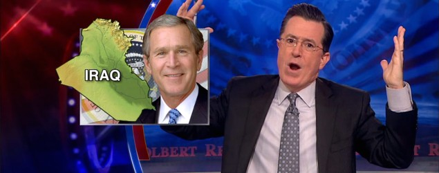 'Bush was right!' Colbert declares — but not really