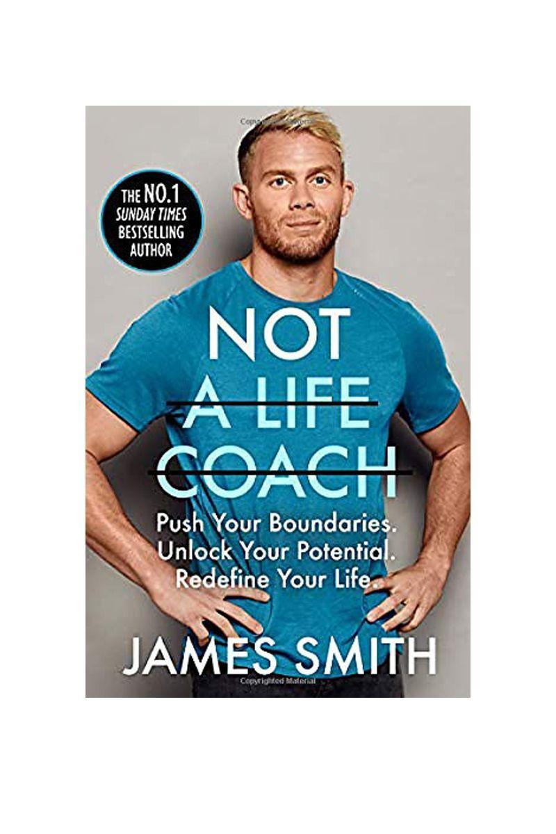 """<p>By James Smith</p><p>If the pandemic has proved anything, it's the importance of taking back control of the most important things in your life, including your wellbeing. In this book, Smith guides you through how to find fulfilment and happiness, redefine you're your goals and reset your mind to find success. <br> <br>£10</p><p><a class=""""link rapid-noclick-resp"""" href=""""https://www.amazon.co.uk/Not-Life-Coach-Boundaries-Potential/dp/0008404844/ref=sr_1_1?dchild=1&keywords=Not+a+Life+Coach&qid=1610621471&quartzVehicle=45-608&replacementKeywords=not+a+coach&sr=8-1&tag=hearstuk-yahoo-21&ascsubtag=%5Bartid%7C1921.g.30324280%5Bsrc%7Cyahoo-uk"""" rel=""""nofollow noopener"""" target=""""_blank"""" data-ylk=""""slk:SHOP NOW"""">SHOP NOW</a></p>"""