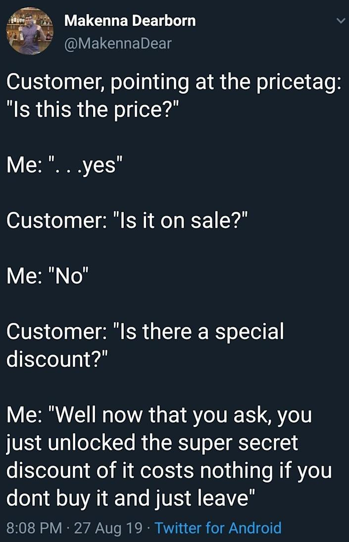 tweet about a customer who does not understand something is not on sale