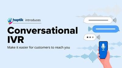 Haptik is Conversational IVR Ready