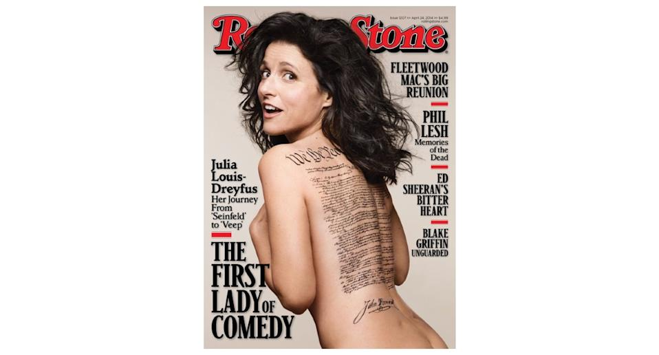 Actress Julia Louis-Dreyfus famously posed with nothing but the US Constitution emblazoned across her body for the magazine's April 2014 cover. The shoot sparked confusion online after eagle-eyed readers noticed that the faux tattoo displays the signature of founding father John Hancock - who didn't sign the Constitution. Instead, he signed the Declaration of Independence. <em>[Photo: Rolling Stone]</em>
