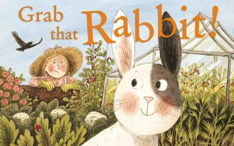Grab that Rabbit! by Polly Faber and Briony May Smith