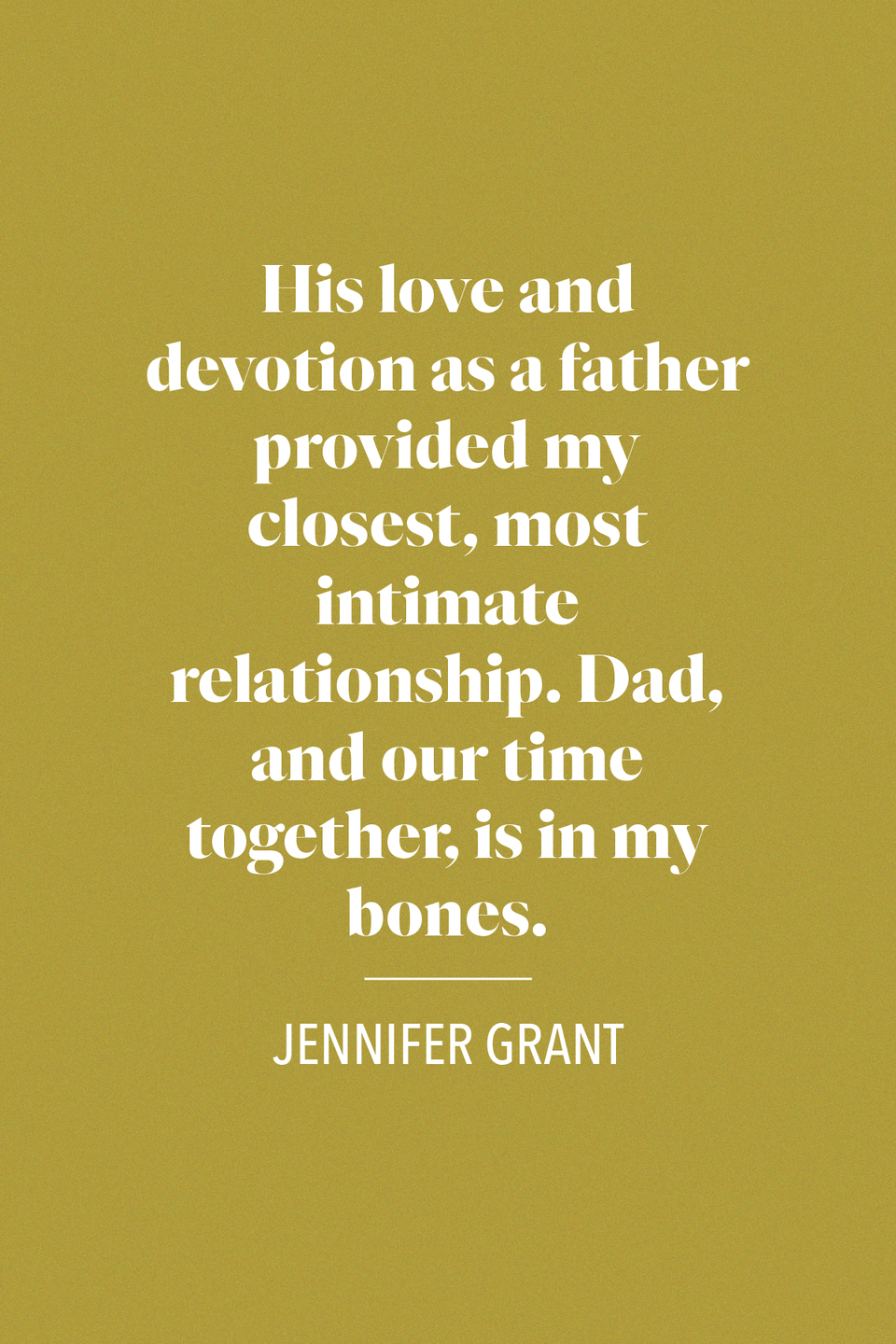 "<p>More from Jennifer Grant in her book <em><a href=""https://www.amazon.com/Good-Stuff-Reminiscence-Father-Grant/dp/0307267105?tag=syn-yahoo-20&ascsubtag=%5Bartid%7C10072.g.32909234%5Bsrc%7Cyahoo-us"" rel=""nofollow noopener"" target=""_blank"" data-ylk=""slk:Good Stuff"" class=""link rapid-noclick-resp"">Good Stuff</a></em>, she wrote, ""His love and devotion as a father provided my closest, most intimate relationship. Dad, and our time together, is in my bones.""</p>"