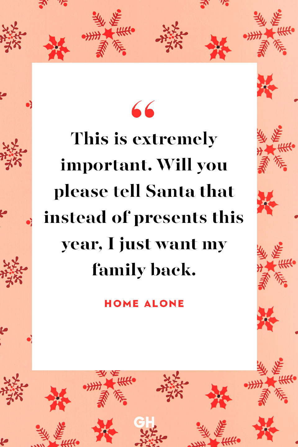 <p>This is extremely important. Will you please tell Santa that instead of presents this year, I just want my family back.</p>