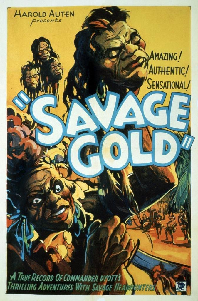 Poster of the 1933 film 'Savage Gold' about an expedition into the Amazon jungle to find an archaeologist who had vanished three years previously