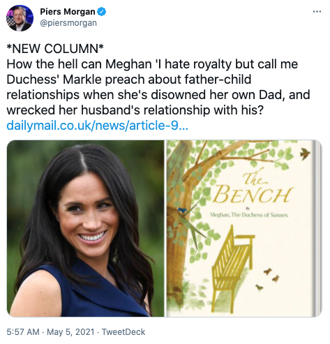 Piers Morgan has posted a scathing tweet about Meghan Markle's new children's book. Photo: Twitter/piersmorgan.