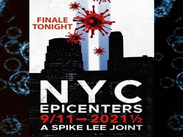 Poster for finale of 'NYC Epicenters: 9/11 - 2021 1/2' (Image source: Instagram)