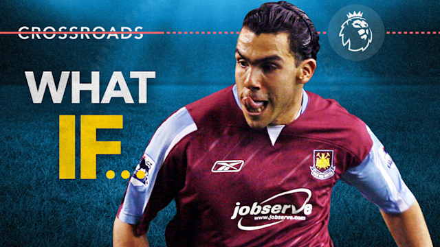 Crossroads: What if Carlos Tevez didn't save West Ham United in 2006-07?