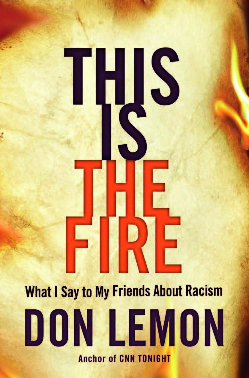 """Don Lemon's """"This is the Fire"""" is available now."""