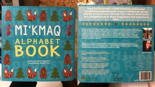Shyla Augustine did the writing for Mi'kmaq Alphabet Book, while Braelyn Cyr did the illustrations. (Submitted by Shyla Augustine - image credit)