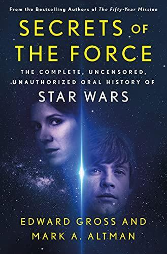 'Secrets of the Force' provides an unauthorized oral history of the 'Star Wars' franchise. (Photo: St. Martin's Press/Amazon)