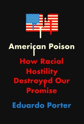 American Poison: How Racial Hostility Destroyed Our Promise ('Multiple' Murder Victims Found in Calif. Home / 'Multiple' Murder Victims Found in Calif. Home)