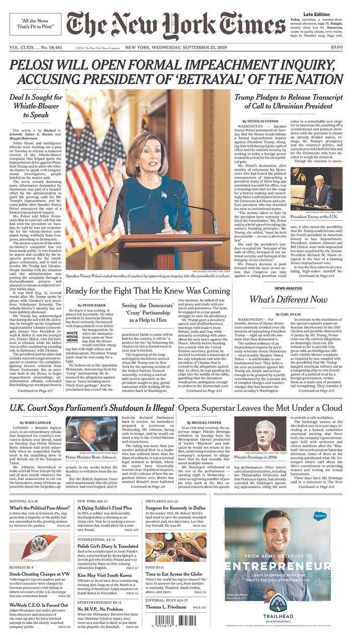 Pelosi Will Open Formal Impeachment Inquiry, Accusing President Of 'Betrayal' Of The Nation The New York Times Published in New York, N.Y. USA. (newseum.org)