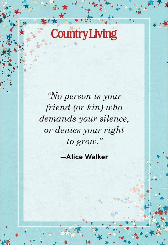 """<p>""""No person is your friend (or kin) who demands your silence, or denies your right to grow.""""</p>"""