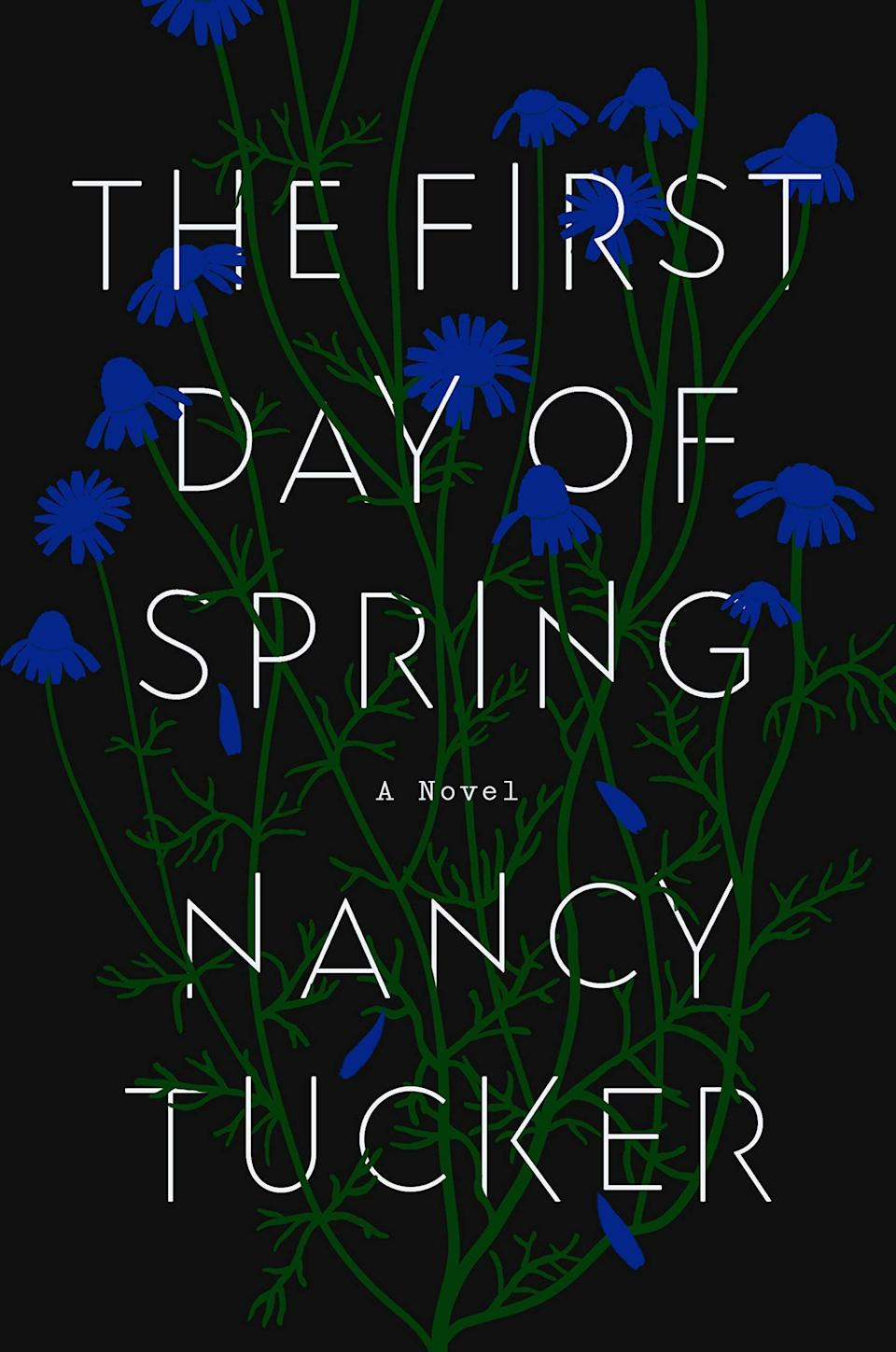 <p><span><strong>The First Day of Spring</strong></span> by Nancy Tucker is a difficult read at times, but this debut is too original to be missed. The story follows a woman named Chrissie, who, at the age of 8, killed one of her playmates. Now, two decades later, she's living under an assumed name in hopes of giving her daughter the childhood she never had, but no matter how far she runs, Chrissie can't escape her past. </p> <p><em>Out May 18</em></p>
