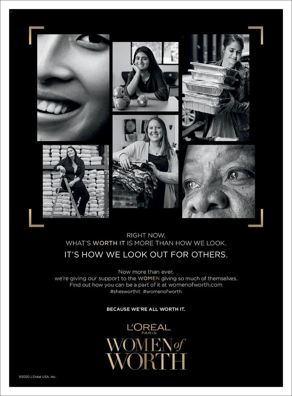 """<p>Right now, what's worth it is more than how we look. It's how we look out for others. Now more than ever, we're giving our support to the women giving so much of themselves. </p><p>Find our how you can be a part of it at <a href=""""https://www.lorealparisusa.com/women-of-worth.aspx"""" rel=""""nofollow noopener"""" target=""""_blank"""" data-ylk=""""slk:womenofworth.com."""" class=""""link rapid-noclick-resp"""">womenofworth.com.</a> #shesworth it #womenofworth</p><p>Because we're all worth it. </p>"""