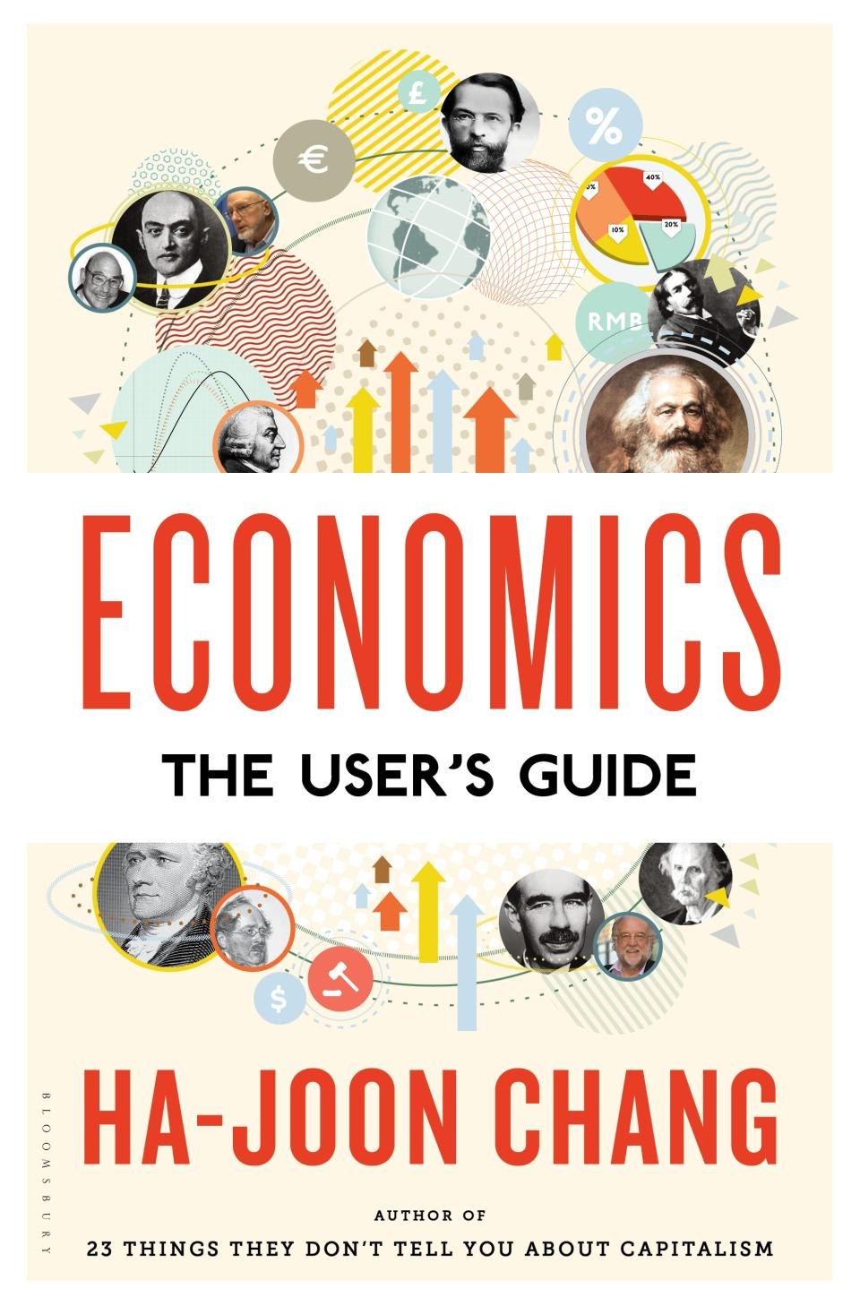"""""""Economics: The User's Guide"""" (2014) by Ha-Joon Chang"""